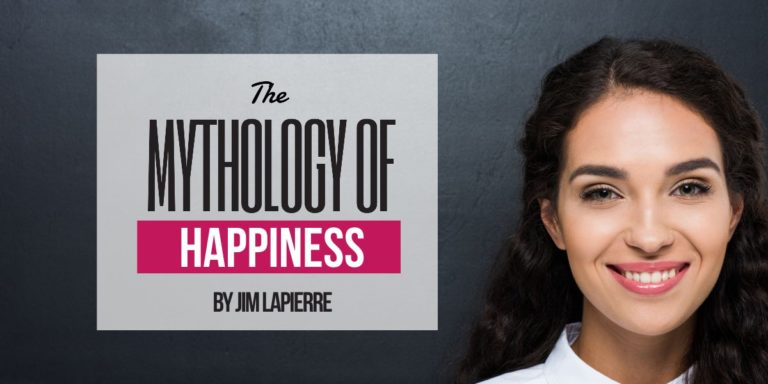 The Mythology of Happiness